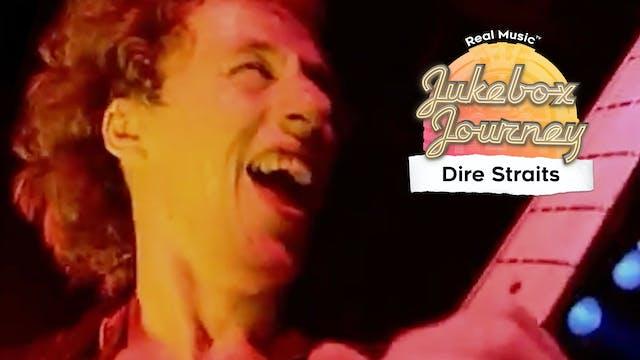 Jukebox Journey:  Dire Straits