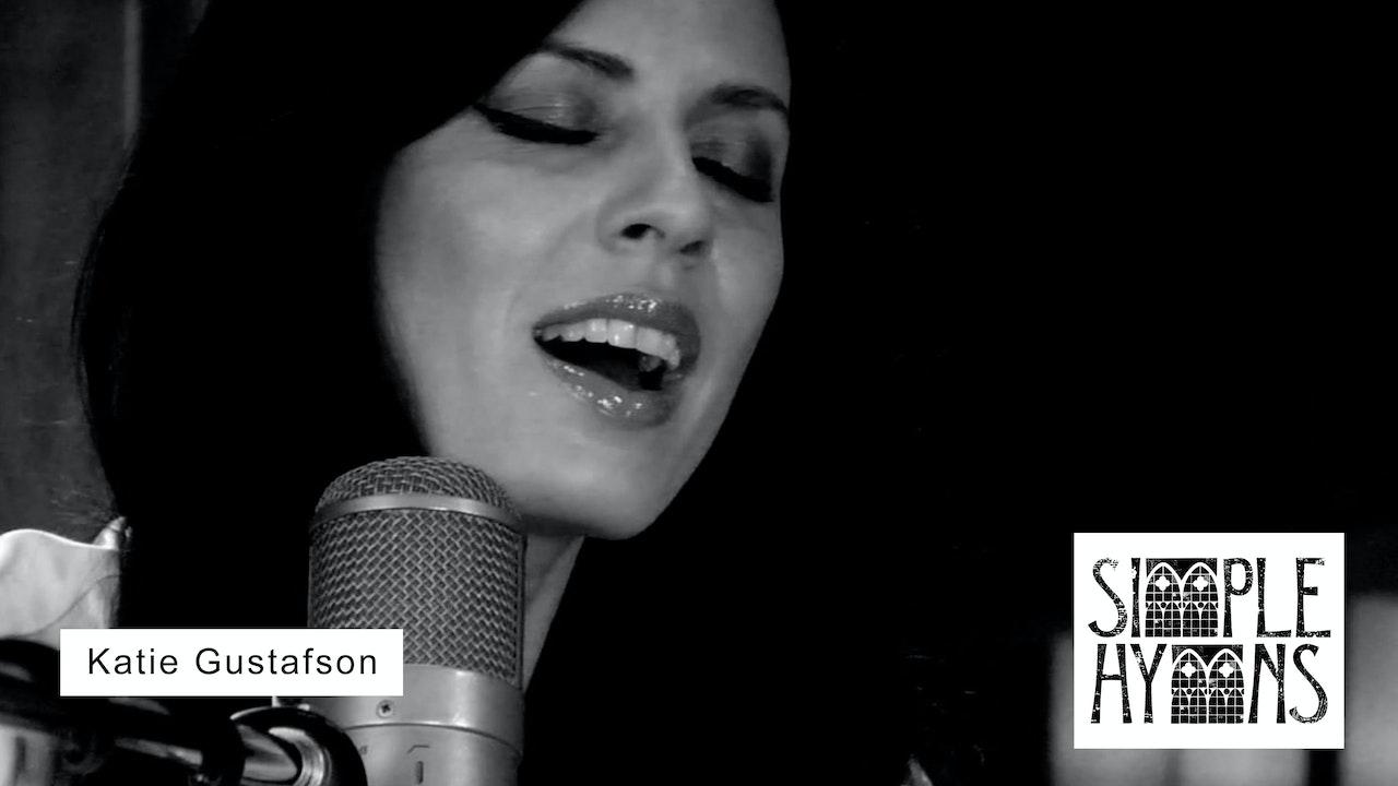 Simple Hymns: Katie Gustafson