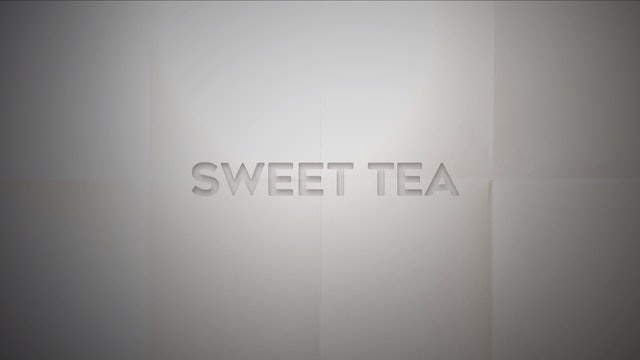 Live With: Bailey Callahan - Sweet Tea