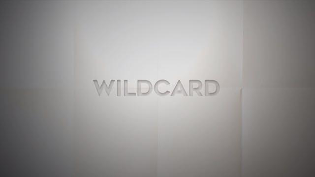 Live With: Bailey Callahan - Wildcard
