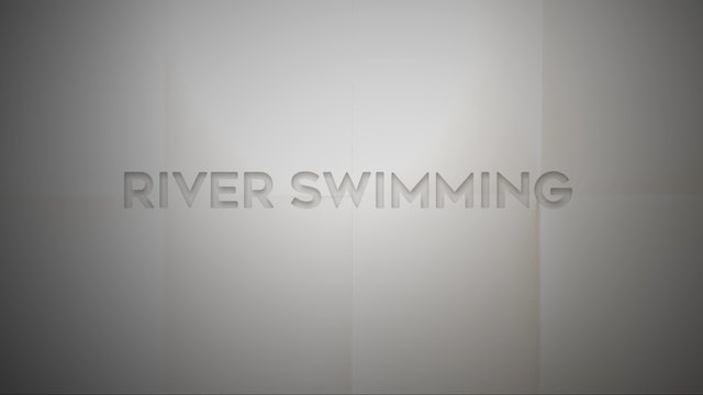 Live With: Jill Andrews - River Swimming