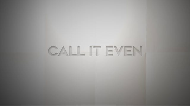 Live With: Jill Andrews - Call It Even