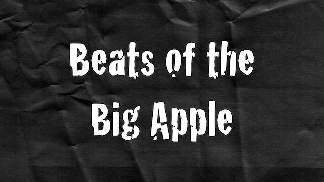 Passion Plays: Beats of the Big Apple