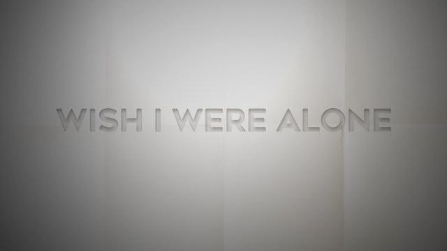 Live With: Danni Nicholls - Wish I Were Alone