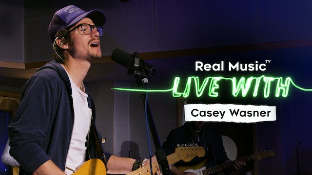 Live With: Casey Wasner