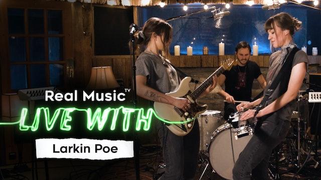 Live With: Larkin Poe