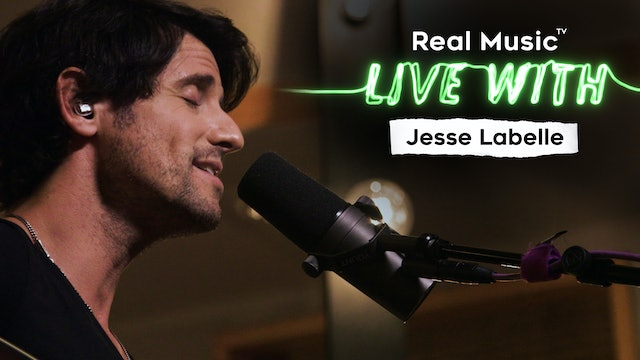 Live With: Jesse Labelle