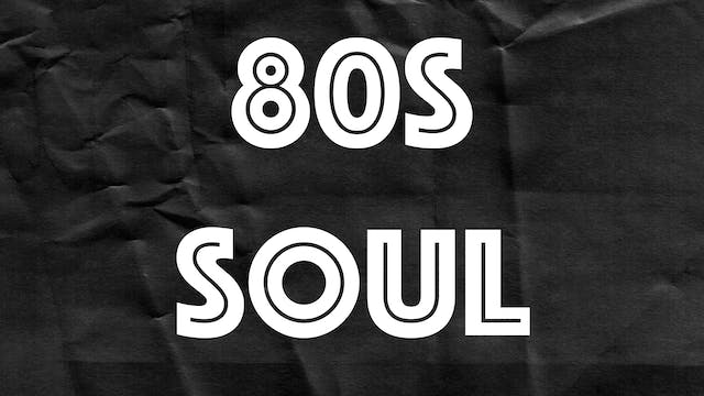 Passion Plays: 80s Soul