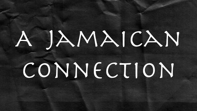 Passion Plays: A Jamaican Connection