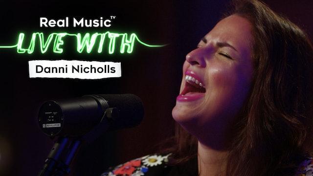 Live With: Danni Nicholls