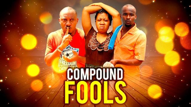 COMPOUND FOOLS ||COMEDY MOVIE