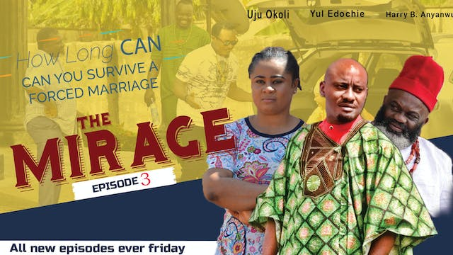 THE MIRAGE (Episode 3)||NOLLYWOOD DRA...