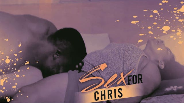 SEX FOR CHRIS ||ROMANTIC MOVIE