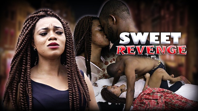 SWEET REVENGE ||ROMANTIC MOVIE