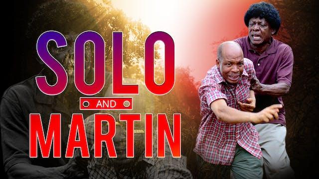 SOLO AND MARTIN   COMEDY MOVIE