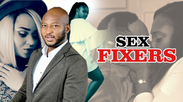 SEX FIXERS ||DRAMA MOVIE