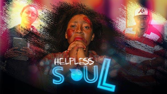 HELPLESS SOUL  ||DRAMA MOVIE