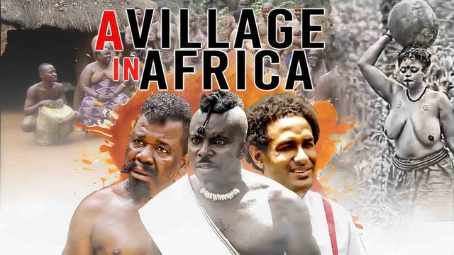 A VILLAGE IN AFRICA ||EPIC MOVIE