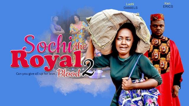 SOCHI THE ROYAL BLOOD 2