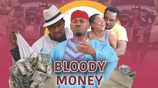 BLOODY  MONEY 2 ||NOLLYWOOD DRAMA MOVIE
