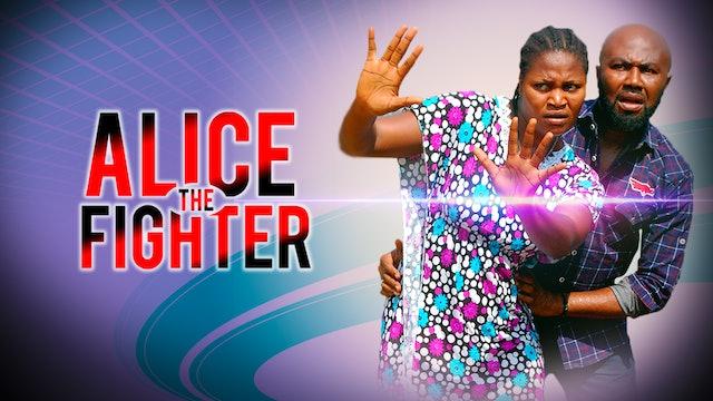 ALICE THE FIGHTER 1 ||DRAMA MOVIE
