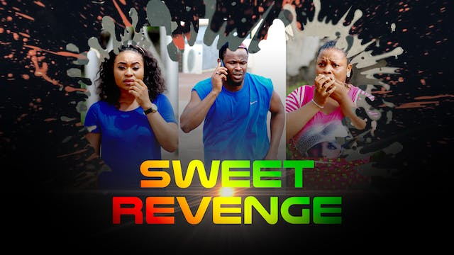 SWEET REVENGE 1 ||DRAMA MOVIE
