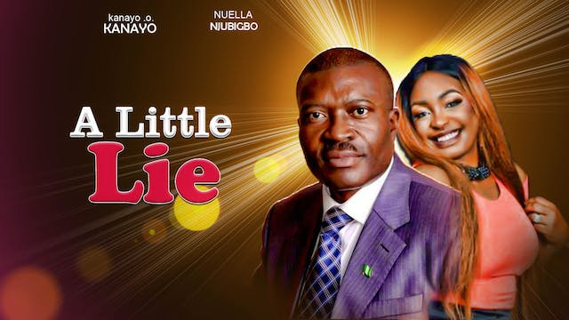 A LITTLE LIE || NOLLYWOOD DRAMA MOVIE