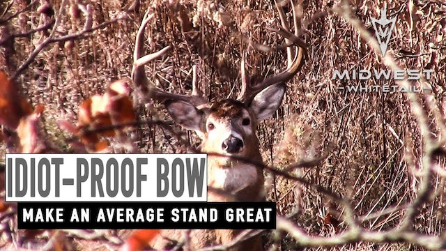 4-23-18: Idiot-Proof Bow, Improving a Treestand | Midwest Whitetail