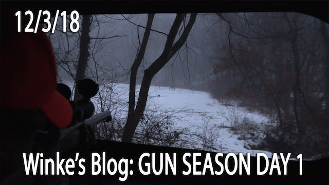 Winke's Video Blog: Gun Season Day 1