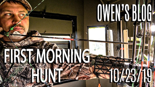 Owen's Blog: First Morning Hunt