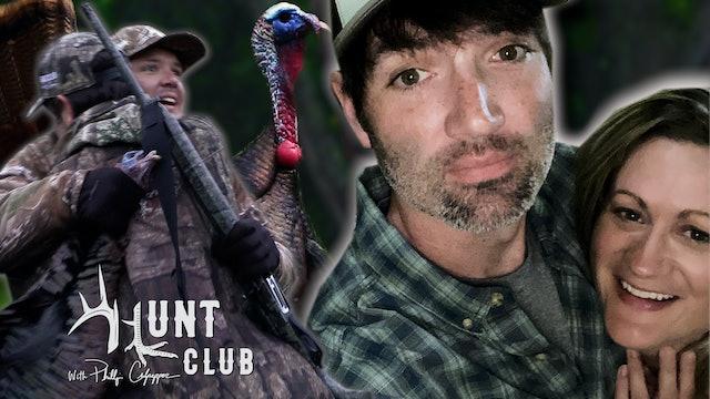One for Shannon  |  Late-Season Turkey Hunt  |  Hunt Club