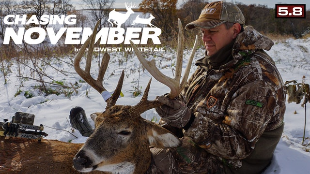 S5.E8. A Small-Farm Stud | Classic November Rut Action | Chasing November