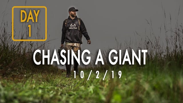 Jared Day 1: Chasing A Giant