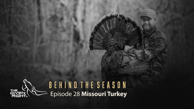 Missouri Longbeard Madness | Behind the Season (2021) | The Given Right