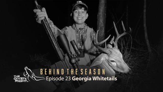 Georgia Whitetails | Behind the Season