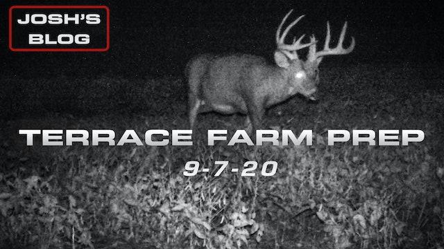 Josh's Blog | Final Terrace Farm Summer Prep | Bucks Are Shedding Their Velvet