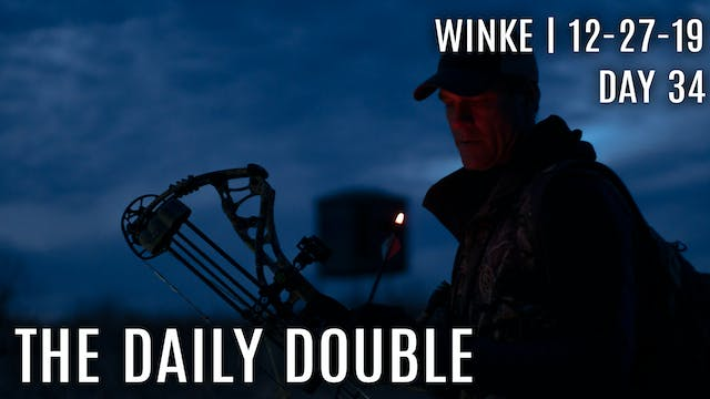 Winke Day 34: The Daily Double