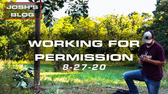 Josh's Blog | Working for Hunting Permission | Setting the Stage for a Giant