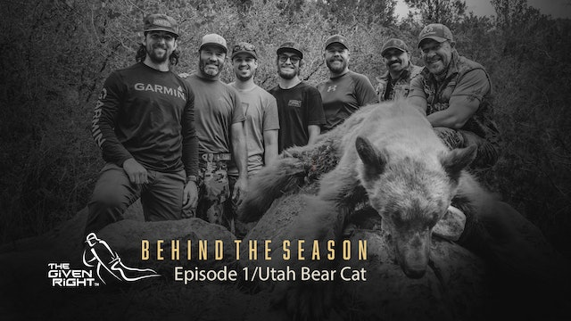 Hunting Utah Black Bears | Behind the Season (2020) | The Given Right