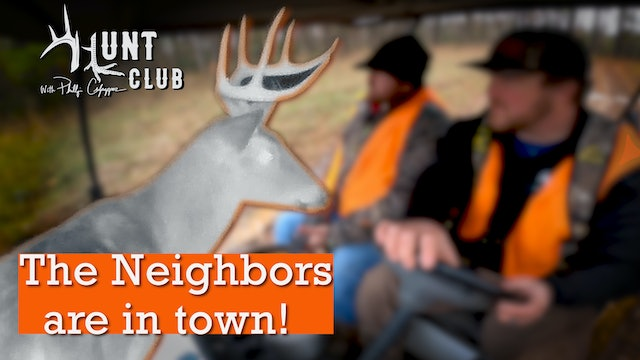 The Big Buck Is Back | A Neighborly Surprise At Dusk | Hunt Club