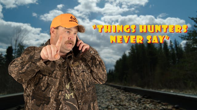 "Pitts on: ""Things Hunters Never Say"""