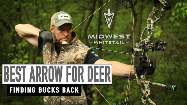 5-14-18: Best Arrow for Deer, Disappearing Bucks | Midwest Whitetail