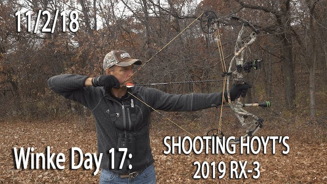 Winke Day 17: Shooting Hoyt's 2019 RX-3