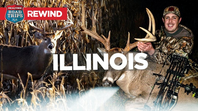Road Trips Rewind | Big Grigsby Bucks in Illinois | Realtree Road Trips
