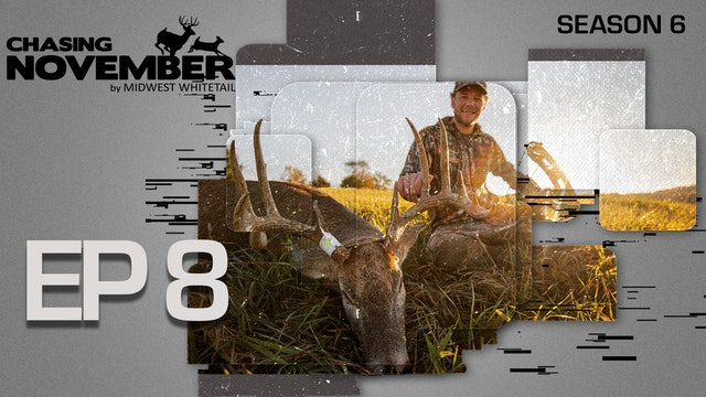 E8: Drake's Iowa Brute, Hunting An Iowa Monarch| CHASING NOVEMBER SEASON 6