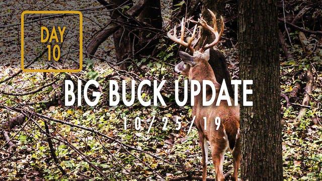 Jared Day 10: Big Buck Update, Close-...