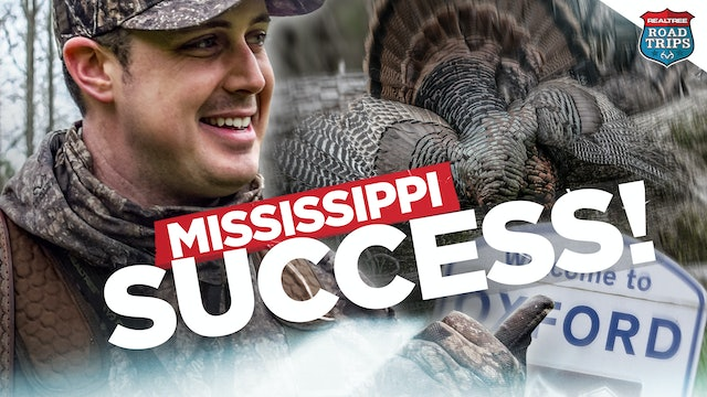 Making Mississippi Memories | Opening Day of Turkey Season | Realtree Road Trips