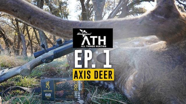 Hunting Free-Range Texas Axis Deer | Using the 6.8 Western | All Things Hunting