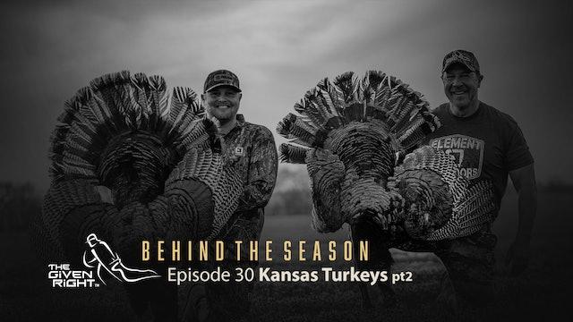 Kansas Turkeys with Cody Kelley | Behind the Season (2021) | The Given Right