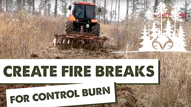 Prescribed Fire | How to Create Firebreaks for Controlled Burns | Pay Dirt